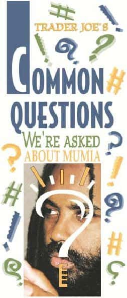 Frequently Asked Questions about Mumia